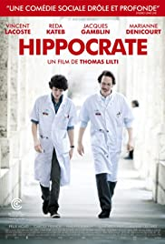 Hippocrates: Diary of a French Doctor (2014) Poster - Movie Forum, Cast, Reviews