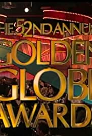 The 52nd Annual Golden Globe Awards Poster