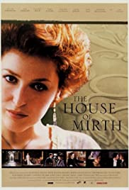 The House of Mirth(2000) Poster - Movie Forum, Cast, Reviews