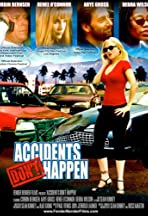 Accidents Don't Happen