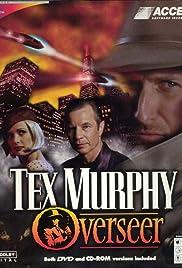 Tex Murphy: Overseer(1998) Poster - Movie Forum, Cast, Reviews
