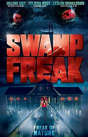 Movie Swamp Freak (2017)