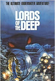 Lords of the Deep(1989) Poster - Movie Forum, Cast, Reviews