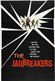 The Jailbreakers Poster