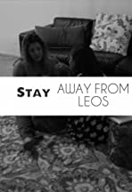 Stay Away from Leos