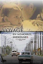 Voyage en mémoires indiennes Poster