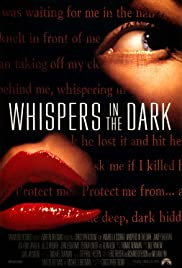 Whispers in the Dark(1992) Poster - Movie Forum, Cast, Reviews