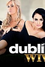 Dublin Housewives