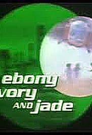 Ebony, Ivory and Jade Poster