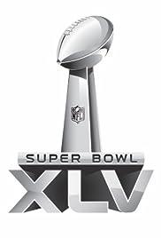 Super Bowl XLV(2011) Poster - TV Show Forum, Cast, Reviews