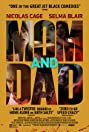 Mom and Dad (2017) Poster