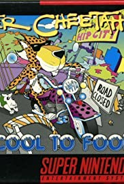 Chester Cheetah: Too Cool to Fool Poster