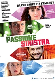 Passione sinistra Poster