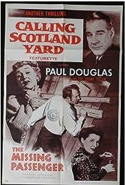 Calling Scotland Yard: The Missing Passenger Poster