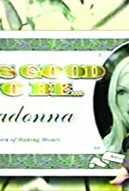 It's Good to Be Madonna Poster