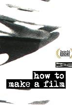 How to Make a Film