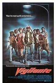 Vigilante(1982) Poster - Movie Forum, Cast, Reviews