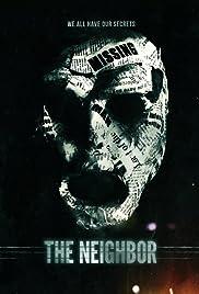 The Neighbor(2016) Poster - Movie Forum, Cast, Reviews