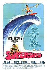 Superdad(1973) Poster - Movie Forum, Cast, Reviews