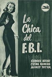 F.B.I. Girl(1951) Poster - Movie Forum, Cast, Reviews