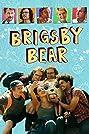 Brigsby Bear (2017) Poster