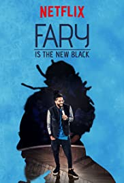 Fary Is the New Black En Streaming