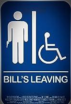 Bill's Leaving