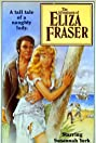 The Rollicking Adventures of Eliza Fraser