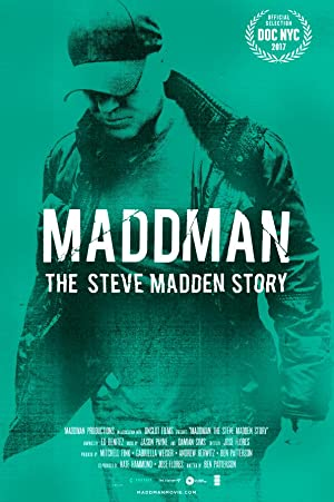 Permalink to Movie Maddman: The Steve Madden Story (2017)