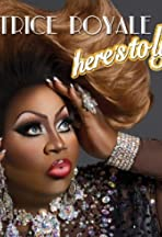 Latrice Royale: Here's to Life