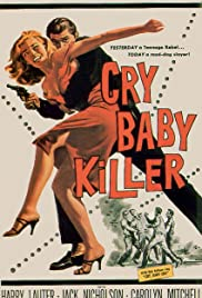The Cry Baby Killer Poster