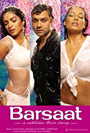 A Sublime Love Story: Barsaat (2005) Poster - Movie Forum, Cast, Reviews