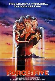 Force: Five(1981) Poster - Movie Forum, Cast, Reviews