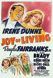 Joy of Living(1938) Poster - Movie Forum, Cast, Reviews