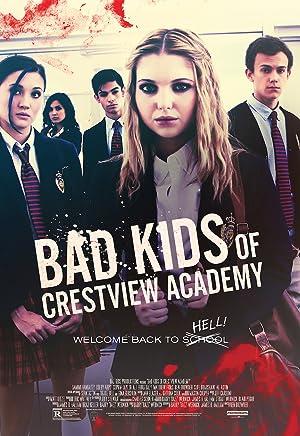 Bad Kids of Crestview Academy poster