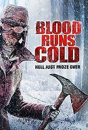 Blood Runs Cold(2011) Poster - Movie Forum, Cast, Reviews