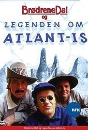 Brødrene Dal og legenden om Atlant-Is Poster