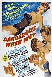 Dangerous When Wet Poster
