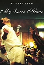 My Sweet Home Poster