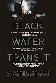 Black Water Transit Poster