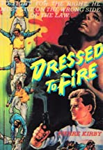 Dressed to Fire