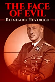 The Face of Evil: Reinhard Heydrich Poster