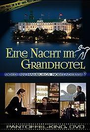 Eine Nacht im Grandhotel Poster