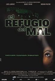 El refugio del mal Poster