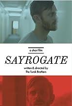 Sayrogate