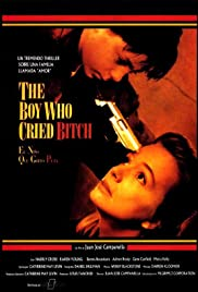 The Boy Who Cried Bitch (1991) Poster - Movie Forum, Cast, Reviews