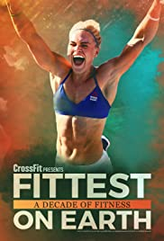 Fittest on Earth: A Decade of Fitness Poster