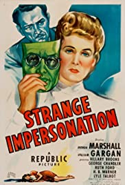 Strange Impersonation(1946) Poster - Movie Forum, Cast, Reviews