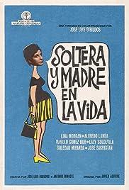 Soltera y madre en la vida Poster