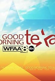Good Morning, Texas Poster